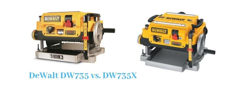 DeWalt DW735 vs  DW735X (What is The Best Benchtop Planer