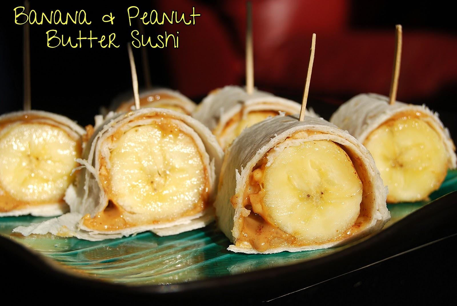 Banana & Peanut Butter Sushi