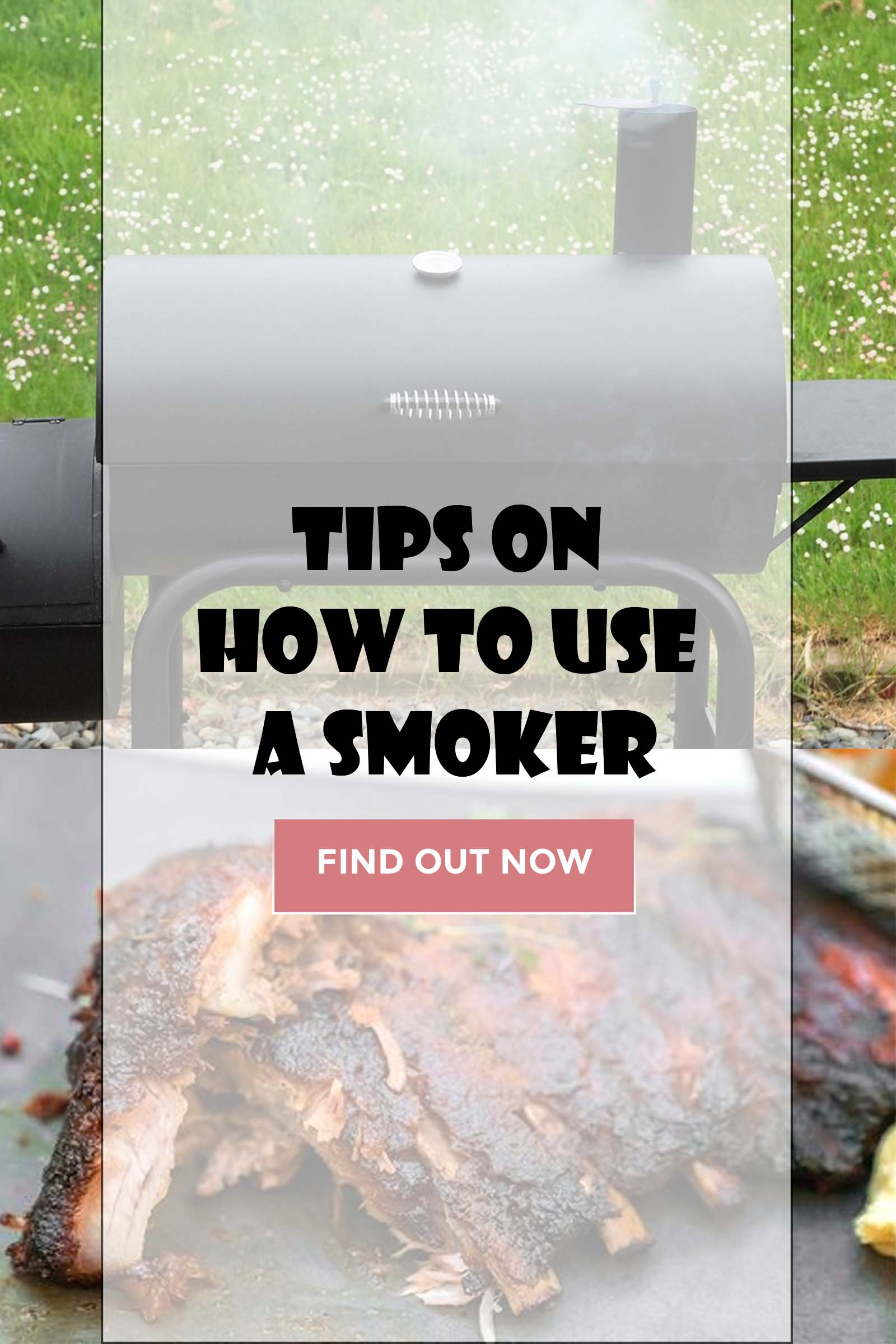 Tips On How To Use A Smoker