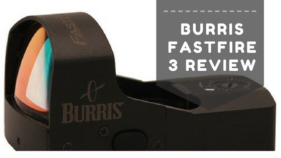burris fastfire 3 review