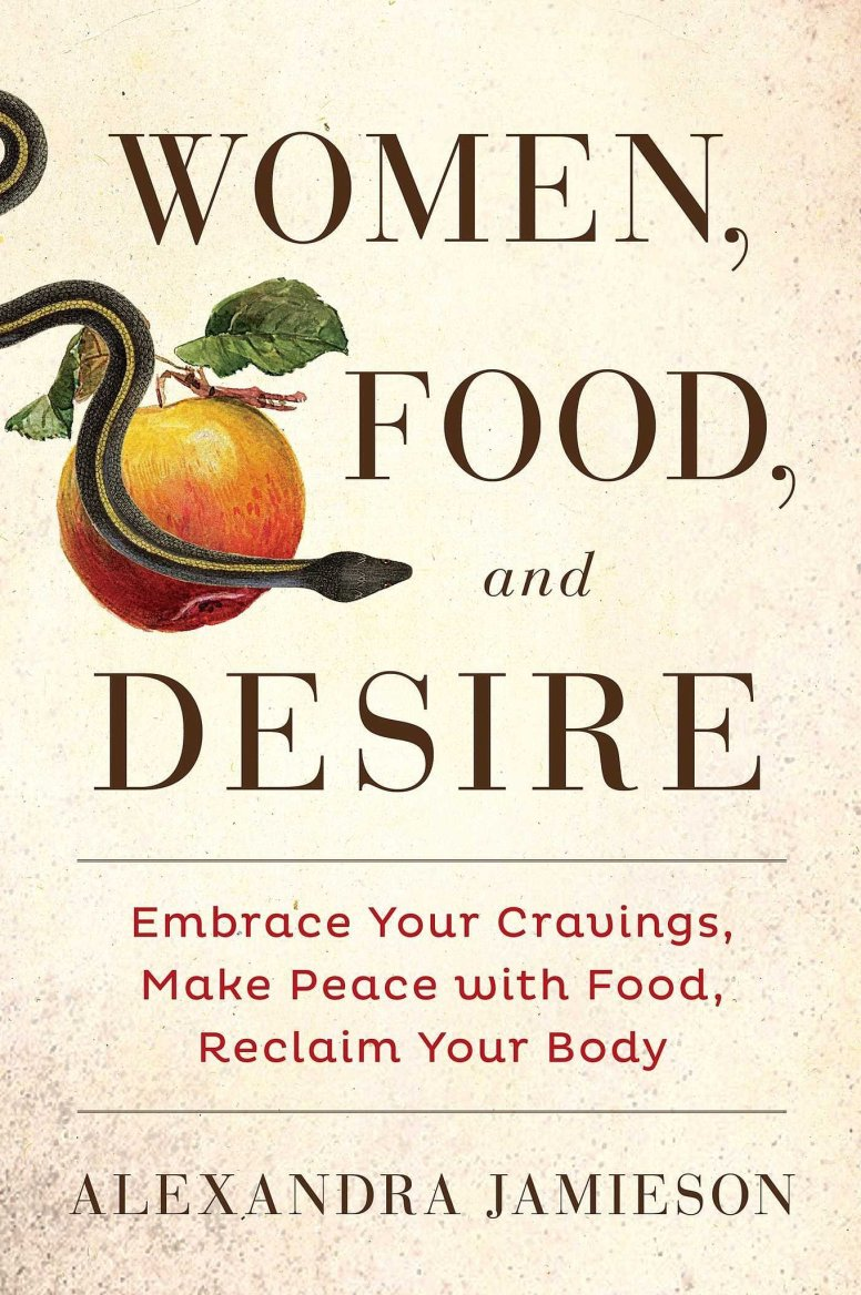 Women-Food-Desire-Embrace-Your-Cravings-Make-Peace-Food-Reclaim-Your-Body