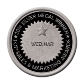Silver Medal - Webinar 2014 Top Sales & Marketing Awards