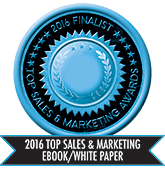2016 Top Sales & Marketing eBook/White Paper- Finalist