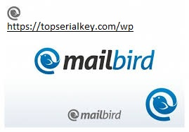 Mailbird Pro 2.9.31.0 Crack 2021