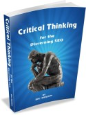 Critical Thinking for the Discerning SEO
