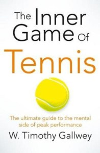 The inner game of tennis innerlijke spel door