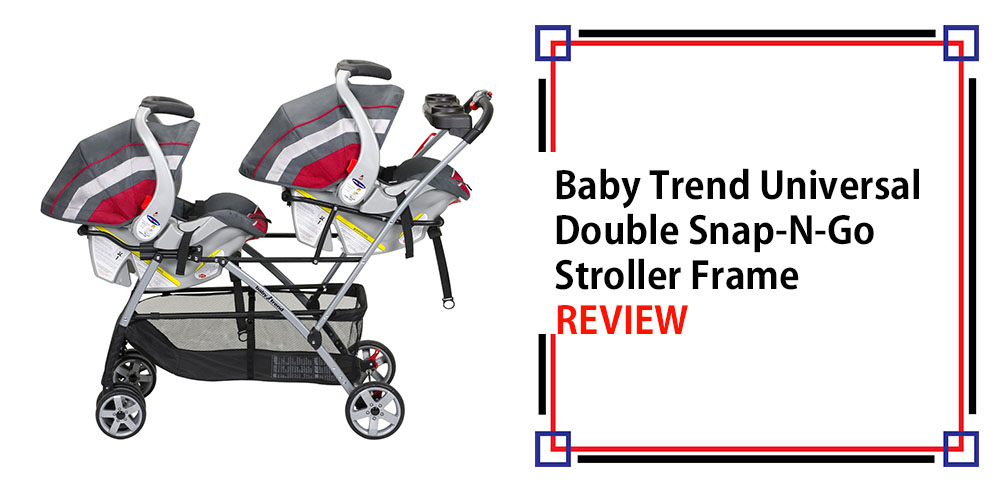 baby trend universal double snap n go stroller frame review topstrollersreviews
