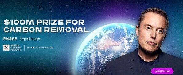 XPRIZE CARBON REMOVAL SOLUTION COMPETITION ($100M PRIZE)