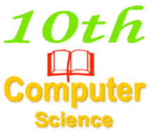 10th Class Computer Science Chapter wise Notes Download