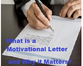 What is a Motivational Letter and Why it Matters?