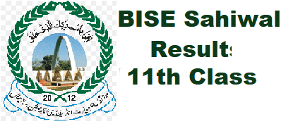 BISE Sahiwal 11th Class Result