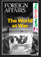 Foreign Affairs The World at War Full Book Download