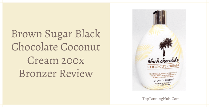 brown sugar black chocolate coconut cream 200x bronzer review
