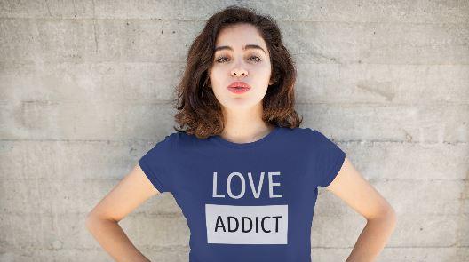 Love Addict tee shirt slogan