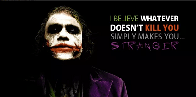 I believe whatever doesn't kill you simply makes you stranger