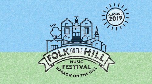Harrow's First ever Folk Festival: Folk on the Hill – 10/11 August 2019