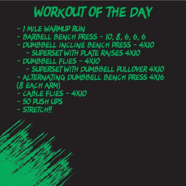 Chest Workout (WOD 10/21)