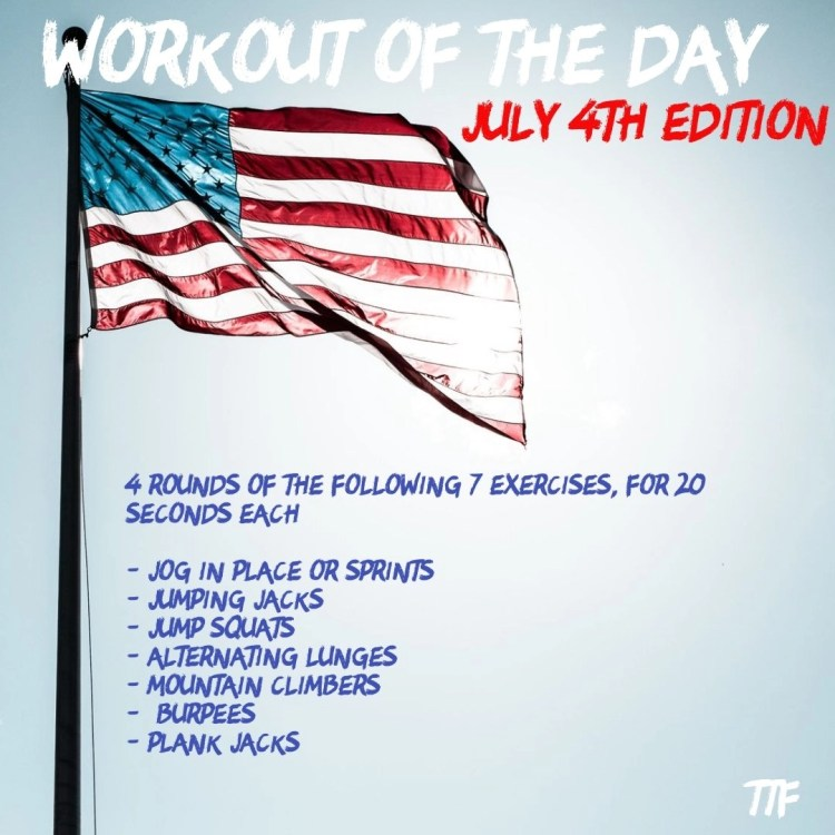 Workout of the Day July 4th Edition