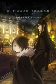 Lord El-Melloi II's Case Files {Rail Zeppelin} Grace note Saison 1