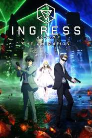 Ingress: The Animation VF