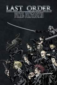Final Fantasy VII: Last Order OVA (2005)