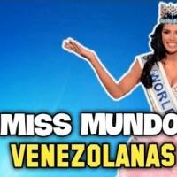 ¿QUE PASO CON LAS SEIS MISS MUNDO VENEZOLANAS?