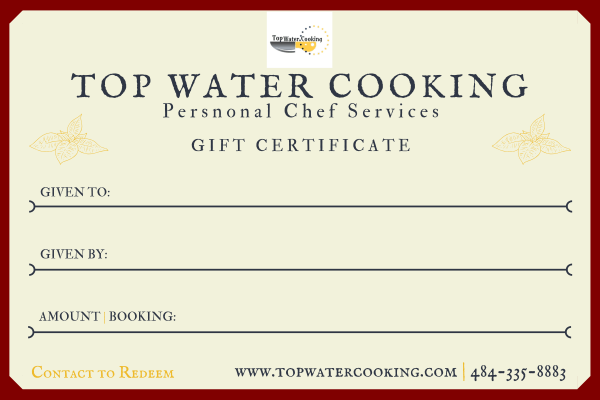 Valentines gift ideas Top Water Cooking Personal Chef Services
