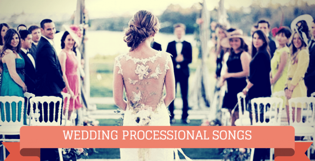 Team Wedding Blog Wedding Processional Song Options: Check