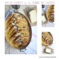 Welsh rabbit à la tomme de Savoie