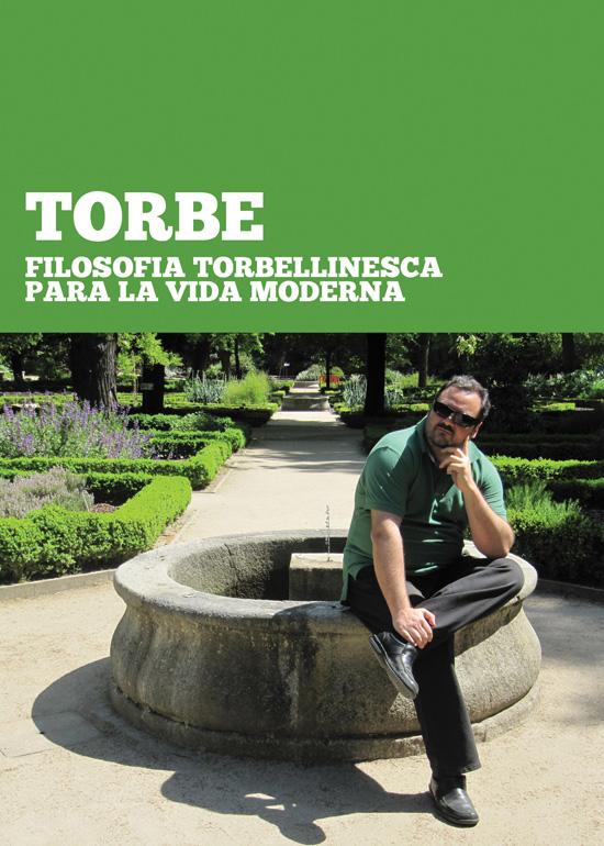 "Nuevo libro: ""Filosofia Torbellinesca para la vida moderna"""