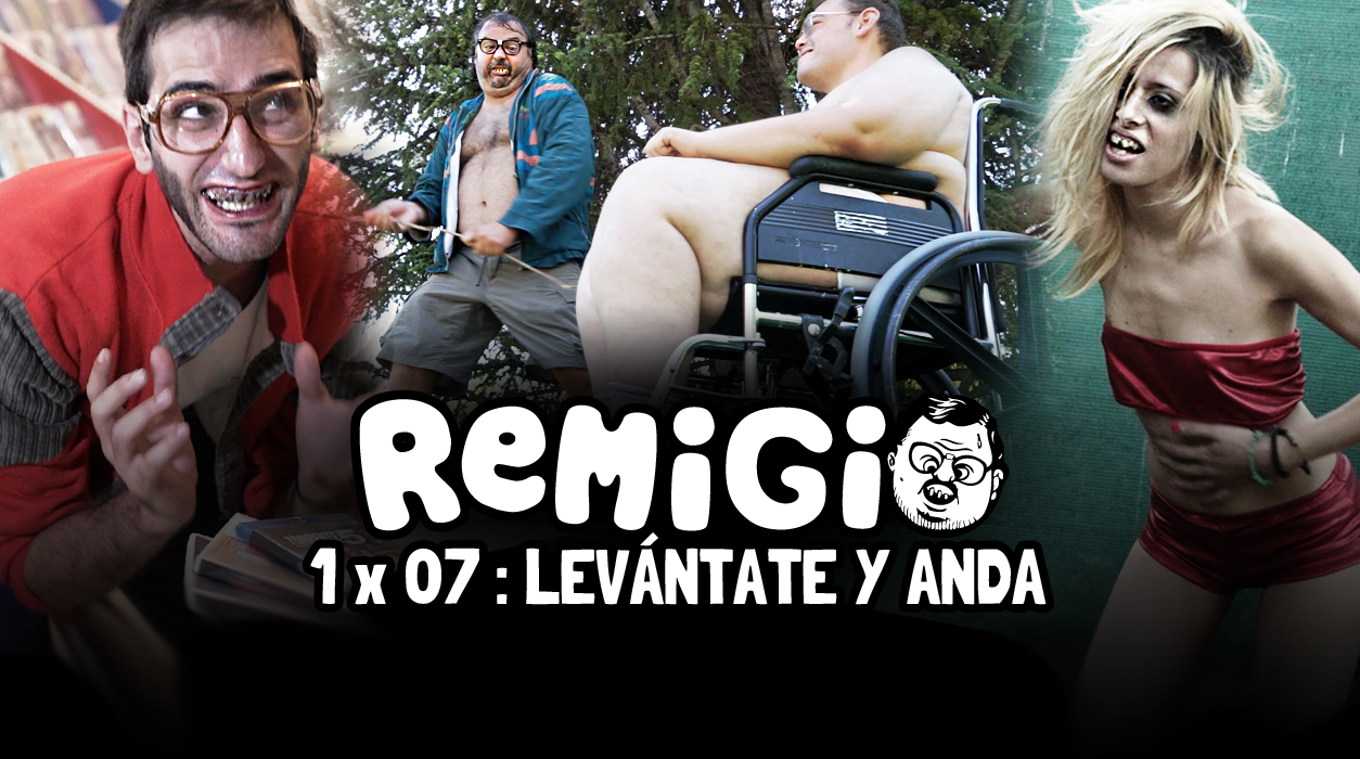Levántate y anda! Nuevo episodio de Remigio La Serie!