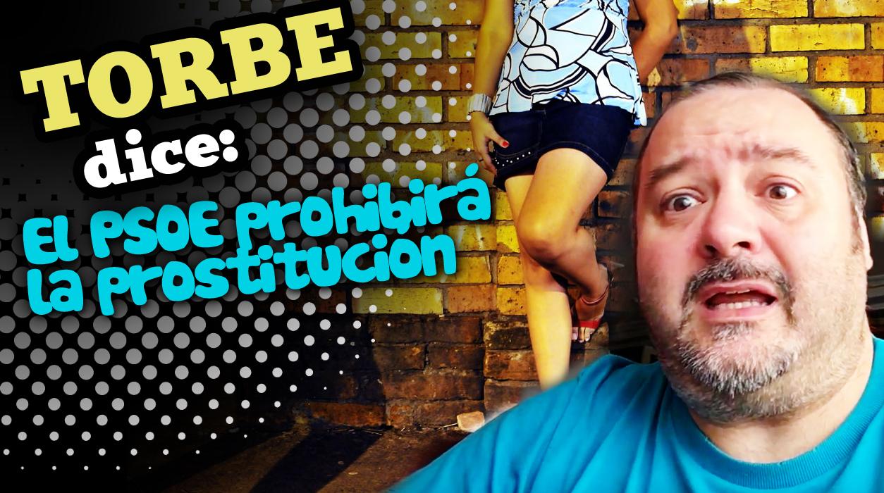 El PSOE prohibirá la prostitución