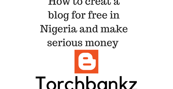 how to create a blog for free in nigeria