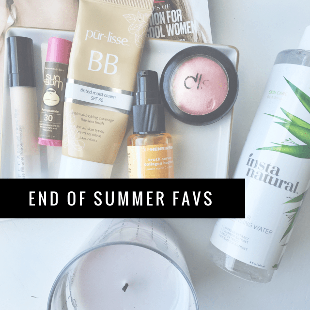 end of summer favs