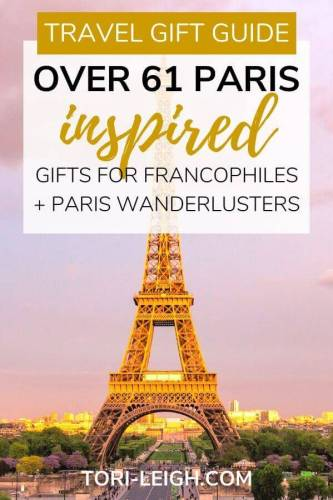 Paris Themed Gifts For Francophiles And Paris Wanderlusters