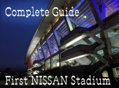 complete guide first NISSAN stadium