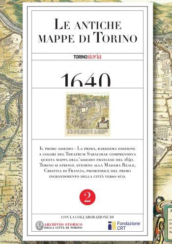 La Mappa del Primo Assedio del 1640