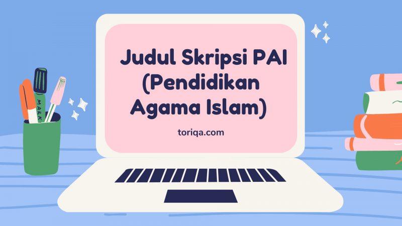 Judul Skripsi PAI (Pendidikan Agama Islam)