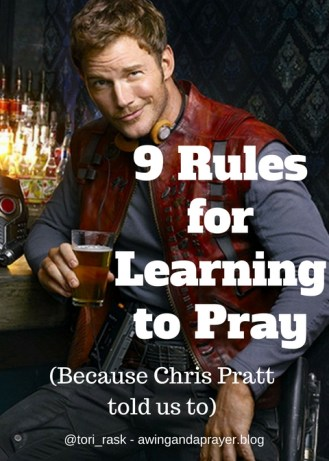 9 Rules for Learning to Pray