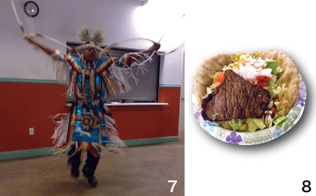 7 ナバホ族によるダンスショー 8 ナバホ族の伝統料理、ナバホタコス