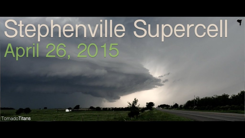 Tornado Titans Season Four: The Stephenville Supercell (April 26, 2015)