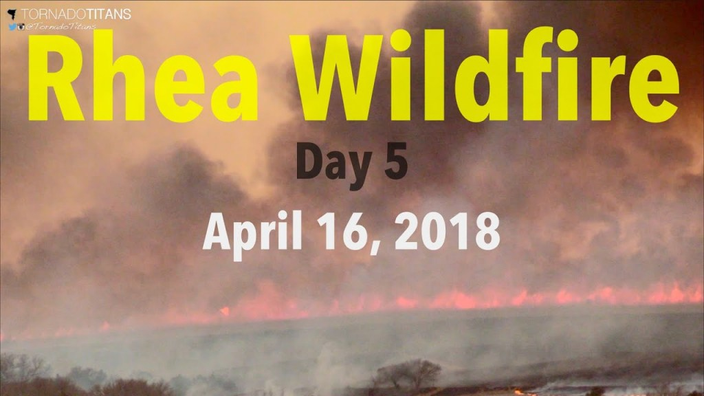 April 16, 2018 Storm Chase | Rhea Wildfire