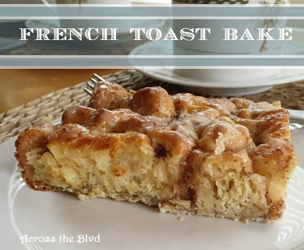 French-Toast-Bake-Across-the-Blvd-Top