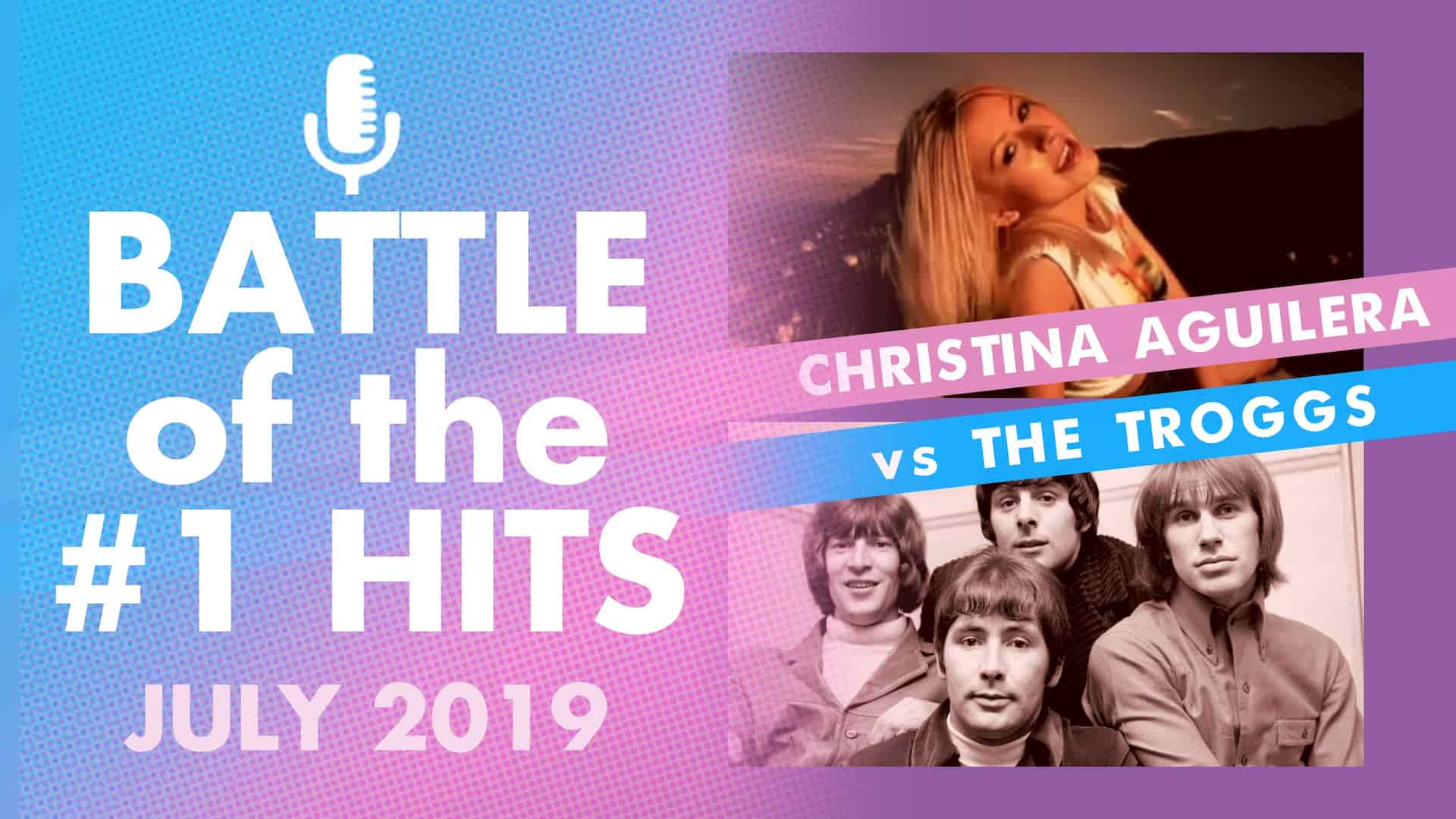 It's all about the summer hits in the first round of Battle of #1 hits summer edition: Christina Aguilera Vs The troggs