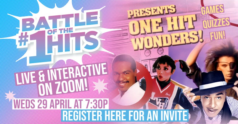 Sign up for an Invite: Battle of the #1 Hits Presents One Hit Wonders