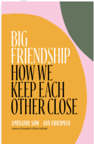 Big friendship. How we keep each other close.