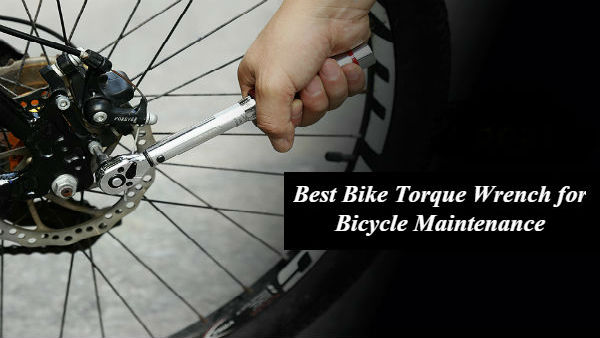 Best Bicycle Torque Wrench for Bicycle Maintenance