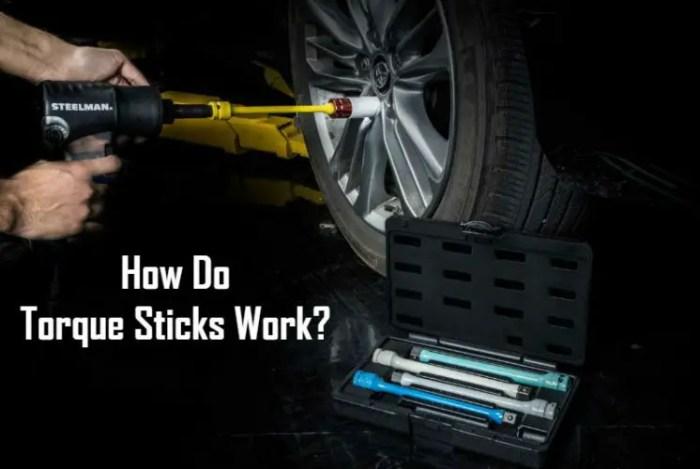 How Do Torque Sticks Work Guide & Tips