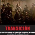 Transición: Ensayo abierto al público en Torrelodones 2-11-2012 20 h. Teatro Bulevar