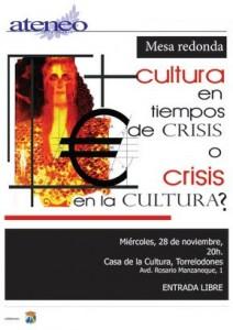Ciclo: Cultura en tiempos de crisis. Respuestas alternativas. Organiza Ateneo de Torrelodones